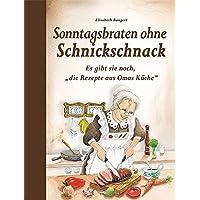 """Sonntagsbraten ohne Schnickschnack: Es gibt sie noch, """"die Rezepte aus Omas Küche"""""""