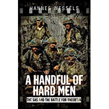 A Handful of Hard Men: The SAS and the Battle for Rhodesia