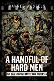 img - for A Handful of Hard Men: The SAS and the Battle for Rhodesia book / textbook / text book