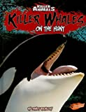 Killer Whales, Janet Riehecky, 1429633875
