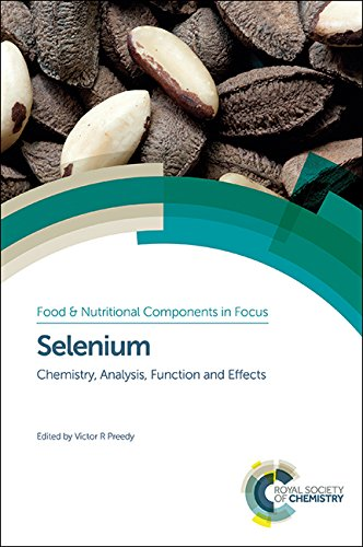 Selenium: Chemistry, Analysis, Function and Effects: Volume 9 (Food and Nutritional Components in Focus)