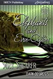 Elephants and Ever-Afters [Dark Desires 5] (Siren Publishing Sensations)