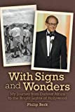With Signs and Wonders - My Journey from Darkest Africa to the Bright Lights of Hollywood