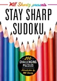 Will Shortz Presents Stay Sharp Sudoku