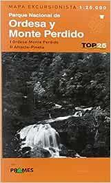 Parque Nacional de Ordesa y Monte Perdido: I Ordesa-Monte Perdido II Añisclo- Pineta (Top 25)