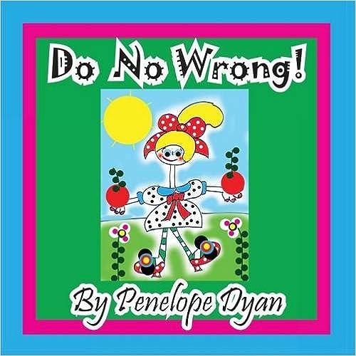 Do No Wrong!