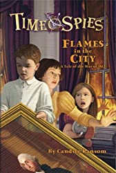 Flames in the City: A Tale of the War of 1812