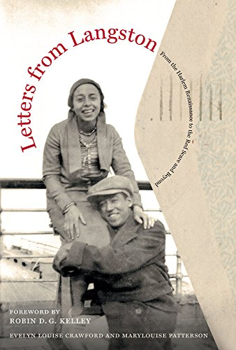 Letters From Langston: From The Harlem Renaissance To The Red Scare And Beyond