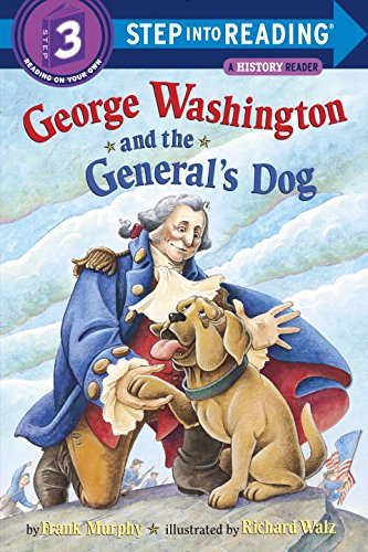 George Washington and the General's Dog (Step-Into-Reading, Step 3)