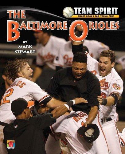 The Baltimore Orioles (Team Spirit (Norwood)) pdf