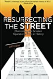 Resurrecting the Street, Jeff Ingber, 0985410000