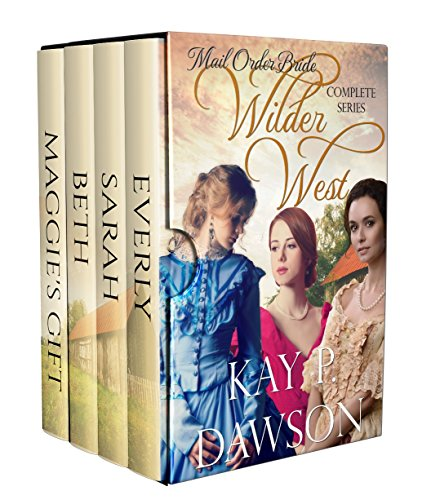 Mail Order Bride Box Set - Wilder West Series (Clean, Historical Western Romance)
