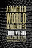 amazon headquarters - Armadillo World Headquarters: A Memoir