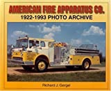 img - for American Fire Apparatus Co. 1922-1993 Photo Archive by Richard J. Gergel (2004-12-10) book / textbook / text book