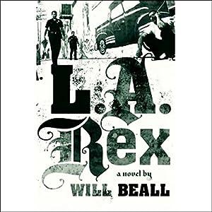 L.A. Rex Audiobook
