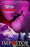 The Impostor, A Love Story (The Alaskan Heart Saga Book 1)
