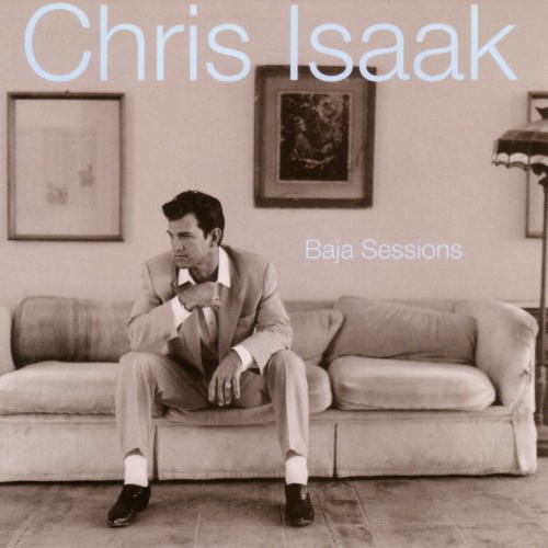 Chris Isaak: Baja Sessions (HDCD) [Audio CD] by Reprise