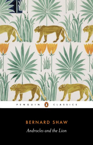 Androcles and the Lion: An Old Fable Renovated (Shaw Library) by Penguin Books