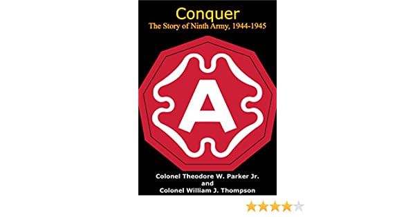 Conquer - The Story of Ninth Army, 1944-1945