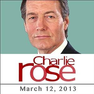 Charlie Rose: Romano Prodi, Rebecca Rabinow, and Jay Bilas, March 12, 2013 Radio/TV Program