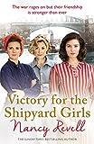 Victory for the Shipyard Girls: Shipyard Girls 5 (The Shipyard Girls Series)