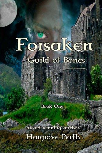 Forsaken: Guild of Bones (Volume 1) PDF