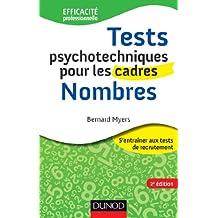 Tests psychotechniques pour les cadres - 2e éd. - Nombres (Efficacité professionnelle) (French Edition)