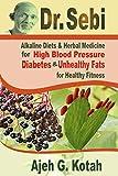 Dr. Sebi: Alkaline Diets & Herbal Medicine for