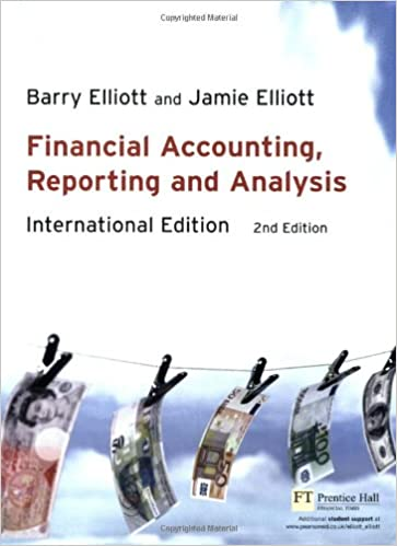 Financial accounting reporting analysis international edition financial accounting reporting analysis international edition 2nd edition barry elliott jamie elliott 9780273702535 amazon books fandeluxe Images