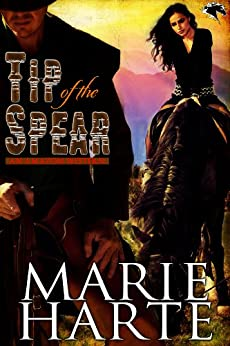 Tip of the Spear (Amazon Western Book 1) by [Harte, Marie]