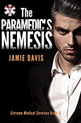 The Paramedic's Nemesis (Extreme Medical Services Book 6)