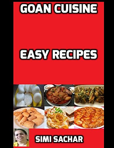 Goan Cuisine: Easy Recipes