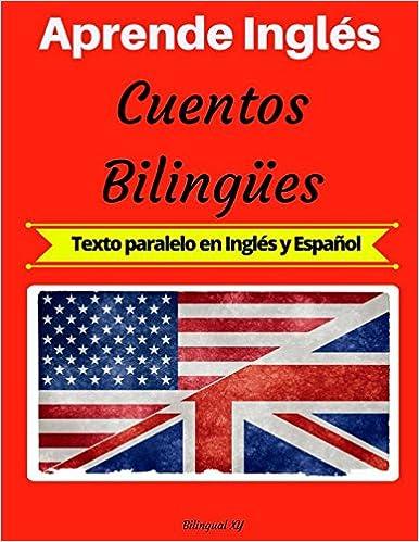Aprende Inglés: Cuentos Bilingües Texto paralelo en Inglés y ...