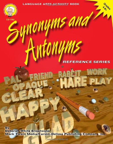 Synonyms and Antonyms, Grades 4 - 8 PDF
