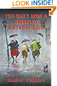 #8: You Can't Iron a Wrinkled Birthday Suit