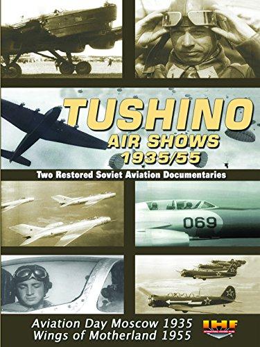 Balloon Bombers - Tushino Air Shows 1935/55 (Soviet Air Force)