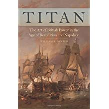 Titan: The Art of British Power in the Age of Revolution and Napoleon