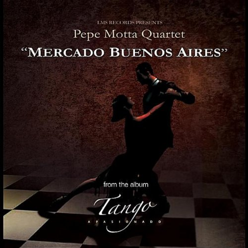 Amazon.com: Mercado Buenos Aires: Pepe Motta Quartet: MP3