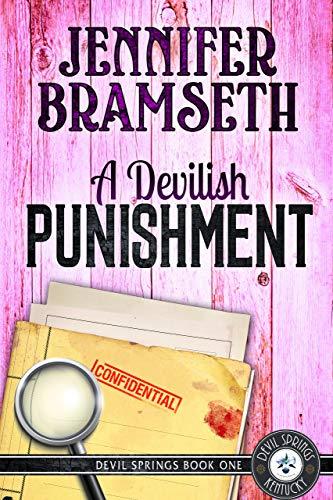 A Devilish Punishment: Devil Springs Cozy Mysteries Book 1 by [Bramseth, Jennifer]