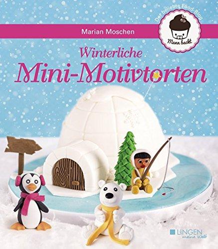 winterliche-mini-motivtorten-meine-welt