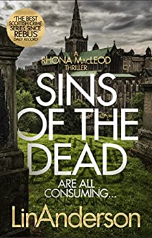 Sins of the Dead (Rhona Macleod Book 13) by [Anderson, Lin]