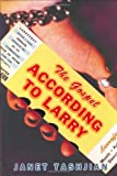 The Gospel According to Larry (The Larry Series)