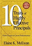 img - for Ten Traits of Highly Effective Principals: From Good to Great Performance by McEwan-Adkins, Elaine K. (2003) Paperback book / textbook / text book