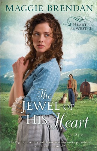 The Jewel of His Heart (Heart of the West Book #2): A -