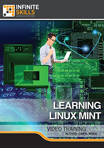 Learning Linux Mint [Online Code] by Infiniteskills