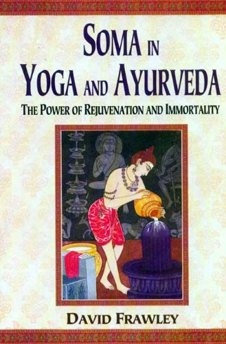 Soma Yoga Ayurveda Rejuvenation Immortality