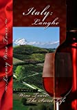 Wine Tours: The Sweet Life Langhe