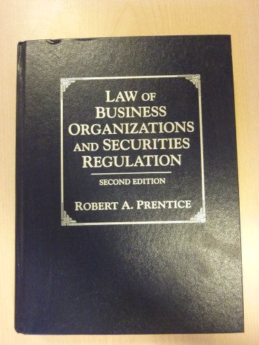 Law of Business Organizations and Securities Regulation (2nd Edition)
