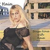 Bossa Nova With Haia