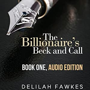 The Billionaire's Beck and Call: The Complete Series Hörbuch